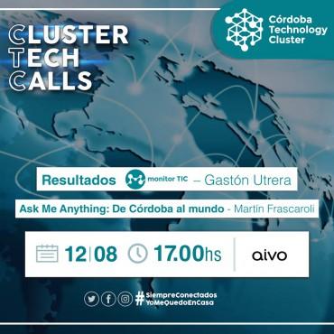 12/08 [INVITACIÓN][Cluster Tech Calls]Resultados Monitor TIC + Ask Me Anything: De Córdoba al mundo