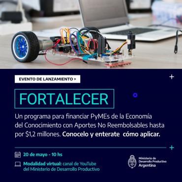 20/05 [INVITACION] Lanzamiento del Programa Fortalecer- Ministerio de Desarrollo Productivo