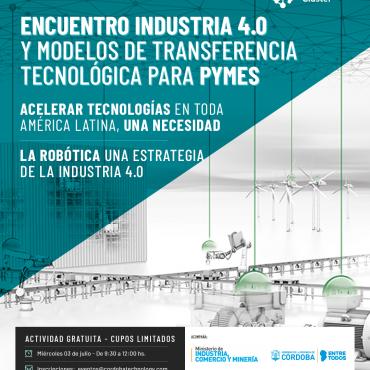 03/07 [INVITACIÓN]: Encuentro Industria 4.0 y Modelos de Transferencia Tecnológica para PyMEs