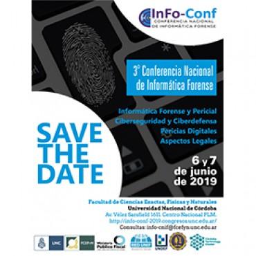 6 y 7/06 SAVE THE DATE: III CONFERENCIA NACIONAL DE INFORMÁTICA FORENSE