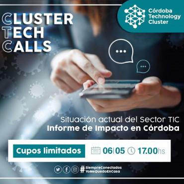 06/05 [INVITACIÓN]: [Cluster Tech Calls]: Situación actual del Sector TIC en Córdoba