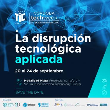 Córdoba Tech Week, del 20 al 24 de septiembre. Apto para todo público vía streaming