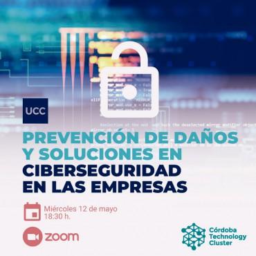 12/05 [INVITACIÓN]: Prevención de daños y soluciones en ciberseguridad en las empresas