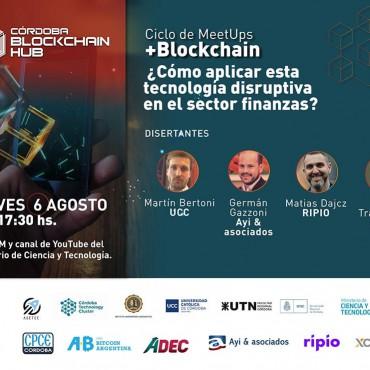 [INVITACIÓN] + Blockchain MeetUp ¿Cómo aplicar esta tecnología disruptiva en el sector finanzas?