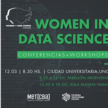 Córdoba Technology Cluster acompaña la primera edición en Córdoba  de Woman in Data Science