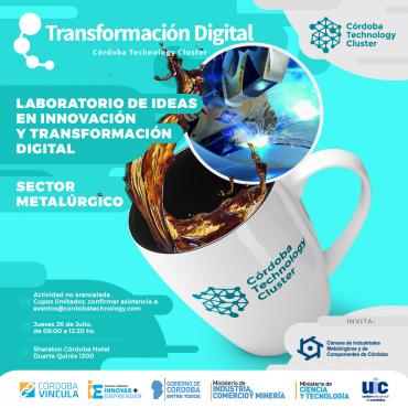 """26/07 [SECTOR METALÚRGICO] [INVITACIÓN] Desayuno - Programa """"Laboratorio de Ideas en Innovación y Transformación Digital"""""""