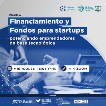 16/06 [INVITACIÓN]: Financiamiento y Fondos para startups