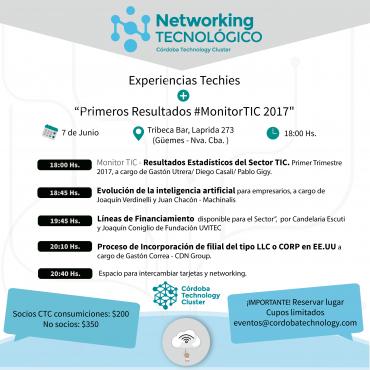 """NETWORKING CLUSTER - Experiencia Techies + """"Primeros Resultados #MonitorTIC 2017"""