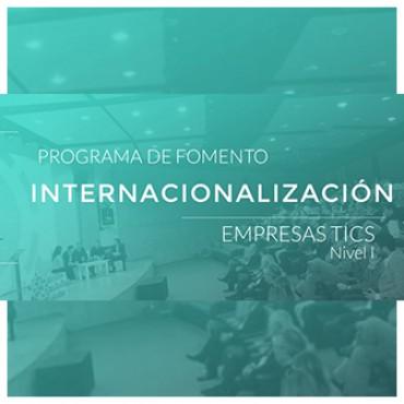 ANIMATE A EXPORTAR: Programa de Fomento: Internacionalización de Empresas TICs