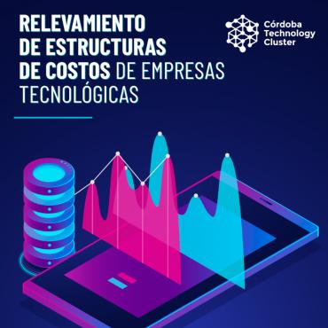 [RELEVAMIENTO]: Estructuras de Costos de Empresas Tecnológicas