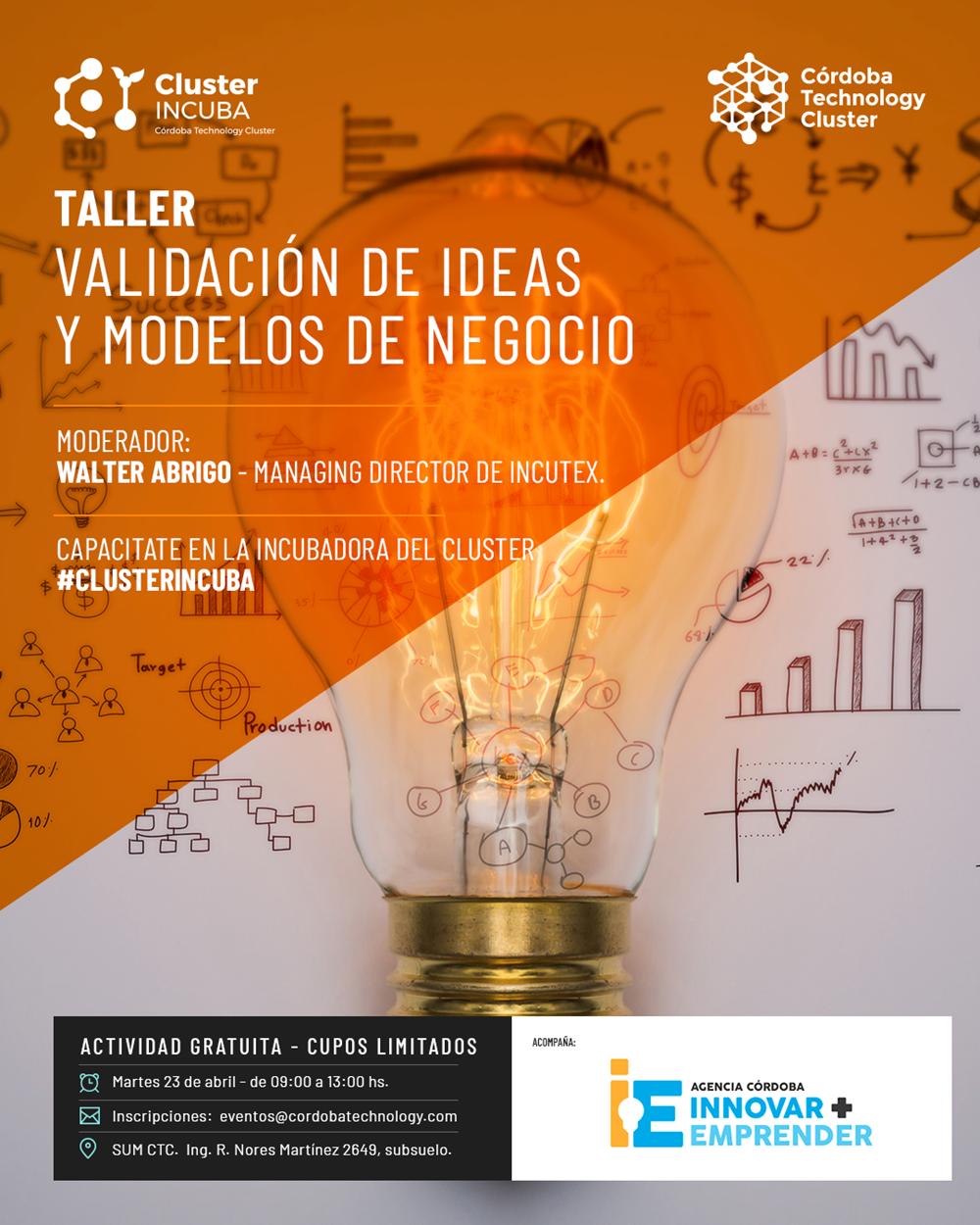 23/04 [CAPACITACIÓN] Taller: Validación de Ideas y Modelos de Negocio
